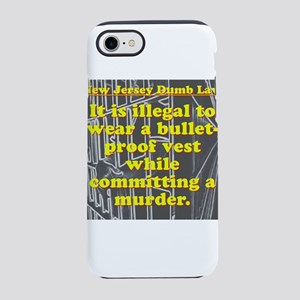 New Jersey Dumb Law #3 iPhone 7 Tough Case