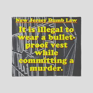 New Jersey Dumb Law #3 Throw Blanket