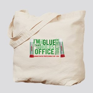 The glue that holds your office together Tote Bag