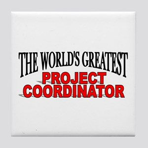"""The World's Greatest Project Coordinator"" Tile Co"
