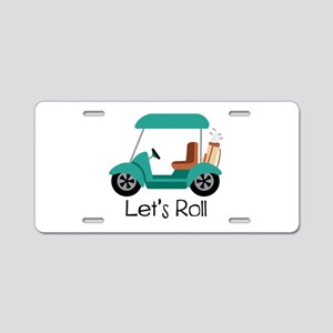 Lets Roll Aluminum License Plate