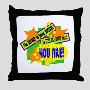 The Secret To Being Special/ Throw Pillow