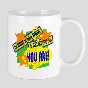 The Secret To Being Special/ Mugs
