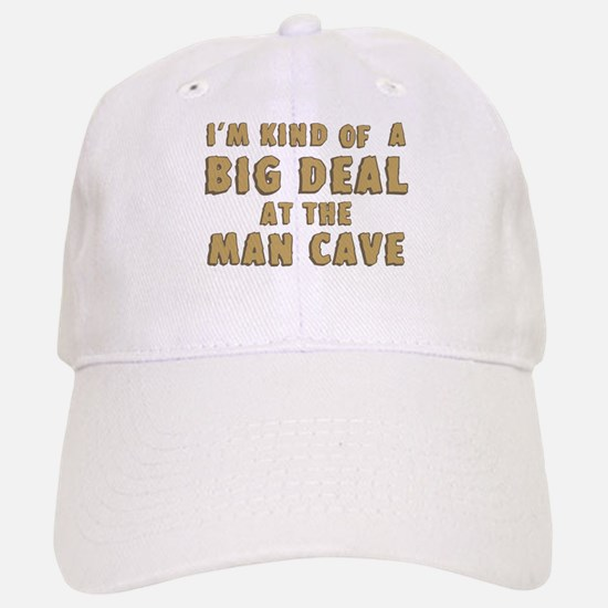 Big Deal At The Man Cave Baseball Baseball Baseball Cap