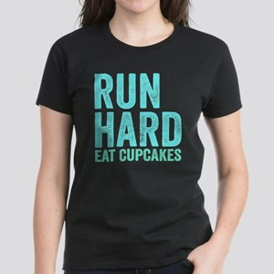 Run Hard Eat Cupcakes Women's Dark T-Shirt
