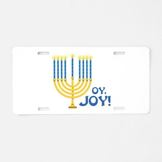 OY,JOY! Aluminum License Plate