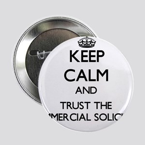 """Keep Calm and Trust the Commercial Solicitor 2.25"""""""