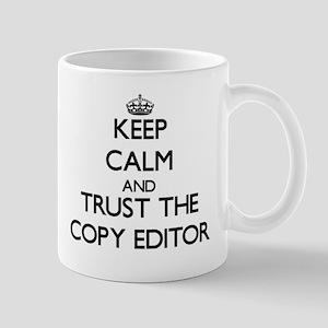 Keep Calm and Trust the Copy Editor Mugs