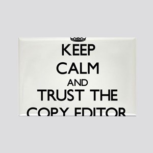 Keep Calm and Trust the Copy Editor Magnets