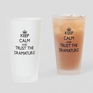 Keep Calm and Trust the Dramaturg Drinking Glass