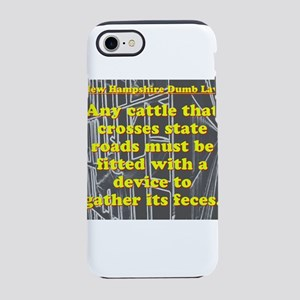 New Hampshire Dumb Law #4 iPhone 7 Tough Case