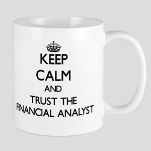 Keep Calm and Trust the Financial Analyst Mugs