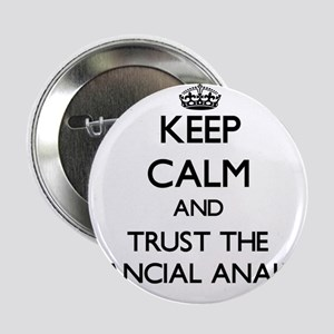 """Keep Calm and Trust the Financial Analyst 2.25"""" Bu"""