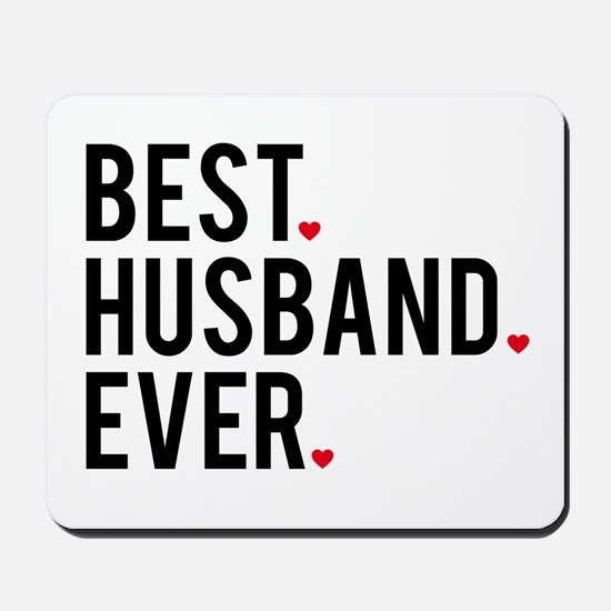 Best husband ever Mousepad