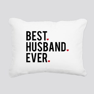 Best husband ever Rectangular Canvas Pillow