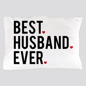Best husband ever Pillow Case