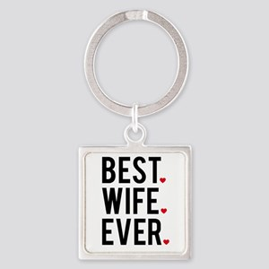 Best wife ever Keychains