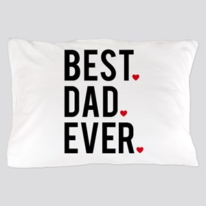 Best dad ever Pillow Case