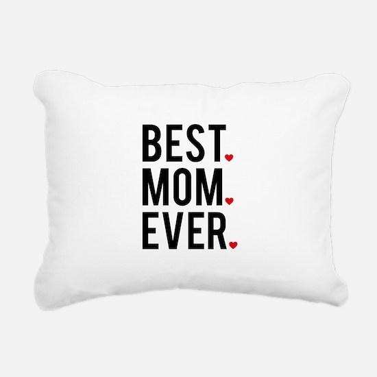 Best mom ever Rectangular Canvas Pillow