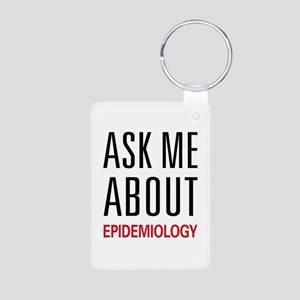 Ask Me About Epidemiology Aluminum Photo Keychain