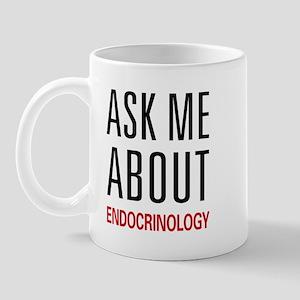 Ask Me About Endocrinology Mug