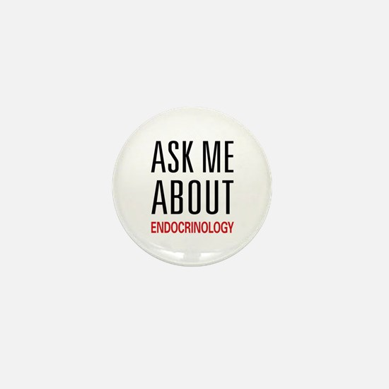 Ask Me About Endocrinology Mini Button