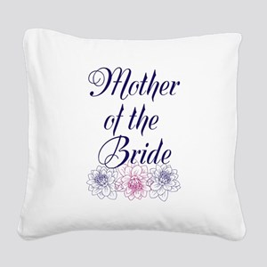 Mother of the Bride Square Canvas Pillow