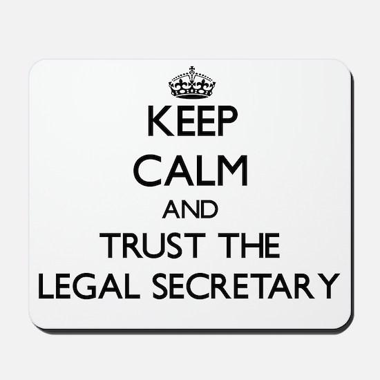 Keep Calm and Trust the Legal Secretary Mousepad