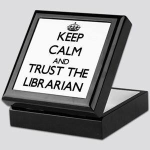 Keep Calm and Trust the Librarian Keepsake Box