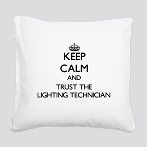Keep Calm and Trust the Lighting Technician Square