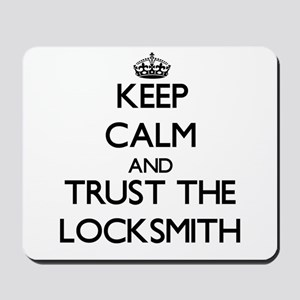 Keep Calm and Trust the Locksmith Mousepad