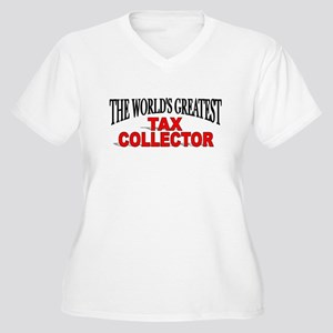 """""""The World's Greatest Tax Collector"""" Women's Plus"""