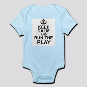 KEEP CALM and RUN THE PLAY Body Suit