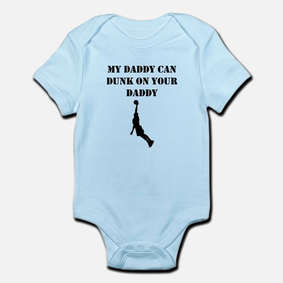 My Daddy Can Dunk On Your Daddy Body Suit