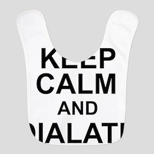 KEEP CALM and DIALATE Bib