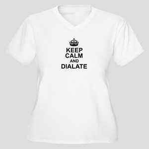 KEEP CALM and DIALATE Plus Size T-Shirt
