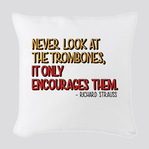 Never Look At The Trombones, It Woven Throw Pillow