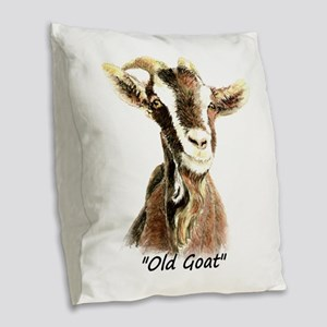 Old Goat Fun Quote for Him Burlap Throw Pillow