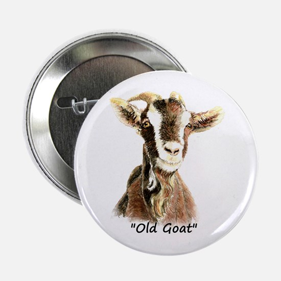 """Old Goat Fun Quote For Him 2.25"""" Button"""