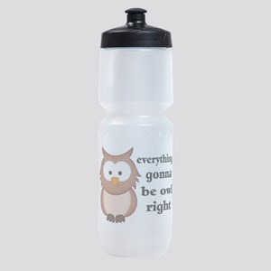 Everything Gonna Be Owl Right Sports Bottle