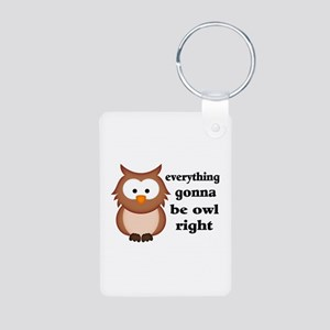 Everything Gonna Be Owl Ri Aluminum Photo Keychain