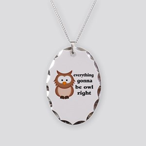 Everything Gonna Be Owl Right Necklace Oval Charm
