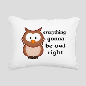 Everything Gonna Be Owl Rectangular Canvas Pillow
