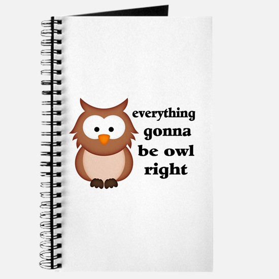 Everything Gonna Be Owl Right Journal