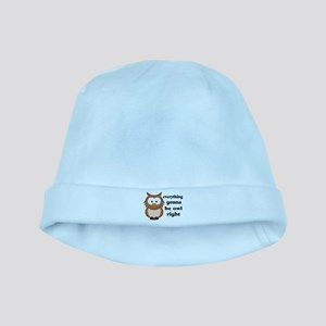 Everything Gonna Be Owl Right baby hat