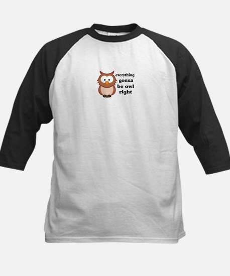 Everything Gonna Be Owl Right Kids Baseball Jersey
