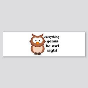 Everything Gonna Be Owl Right Sticker (Bumper)