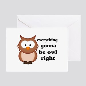 Owl greeting cards cafepress everything gonna be owl right greeting card m4hsunfo