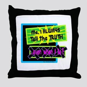 Even When I Lie-Scarface/ Throw Pillow