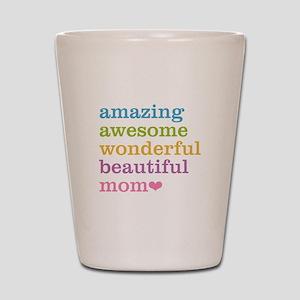 Amazing Mom Shot Glass